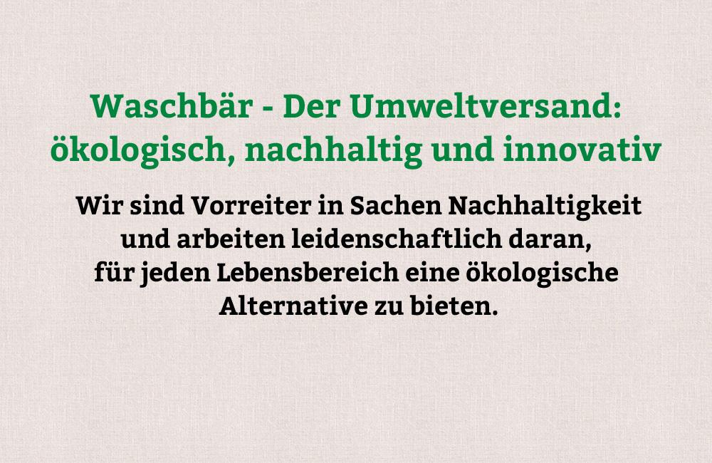 new style e39d3 7da57 Umweltversand für Naturmode & Bioprodukte | Waschbär