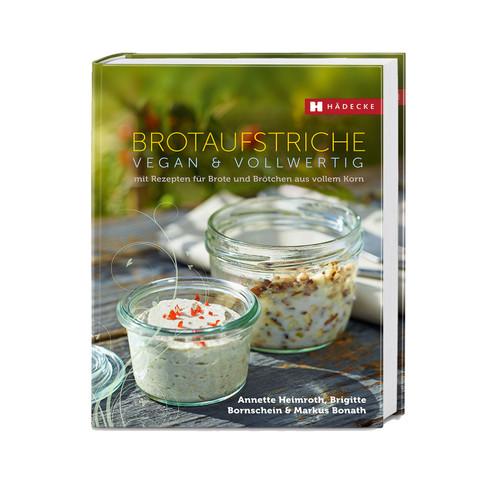 Brotaufstriche - vegan & vollwertig